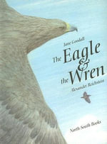 The Eagle and the Wren : A Fable - Jane Goodall