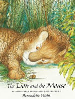 The Lion and the Mouse - Aesop