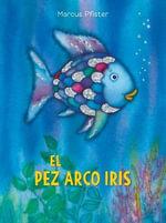 El Pez Arco Iris - Marcus Pfister