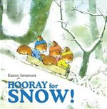 Hooray for Snow - Kazua Iwamura