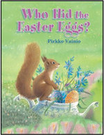 Who Hid the Easter Eggs? - Pirkko Vainio