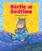 Bertie at Bedtime - Marcus Pfister