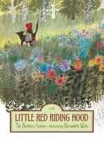 Little Red Riding Hood - Bernadette Watts