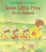 Seven Little Mice Go to School - Haruo Yamashita