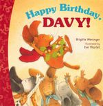 Happy Birthday, Davy : Tuff Books - Brigitte Weininger