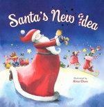 Santa's New Idea - Nina Chen