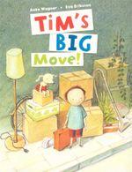 Tim's Big Move - Anke Wagner