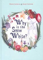 Why is the Snow White? - Heinz Janisch