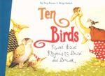 Ten Birds : Read Aloud Rhymes to Bend and Break - Jurge Amman