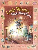The Little Witch's Magic Word Book - Lieve Baeten