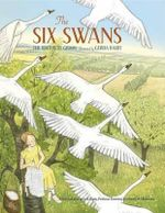 The Six Swans - Brothers Grimm