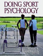 Doing Sport Psychology - Mark B. Anderson