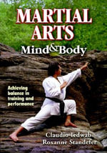 Martial Arts Mind and Body - Claudio A. Iedwab