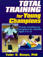 Total Training for Young Champions - Tudor Bompa