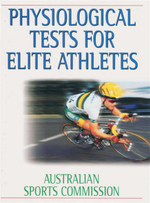 Physiological Tests for Elite Athletes - Christopher J. Gore