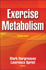 Exercise Metabolism - Mark Hargreaves