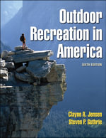 Outdoor Recreation in America - Clayne R. Jensen