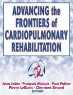 Advances in Cardiopulmonary Rehabilitation - Jean Jobin