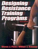 Designing Resistance Training Programs - William J. Kraemer