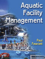 Aquatic Facility Management - Paul Fawcett