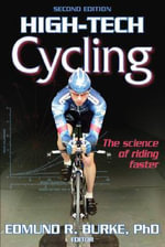 High Tech Cycling - Edmund R. Burke