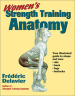 Women's Strength Training Anatomy :  The Complete A-Z Book on Muscle Building - Frederic Delavier