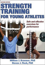 Strength Training for Young Athletes : Tune Your Boat and Your Skills-Enhance Your Racing... - William J. Kraemer
