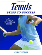 Tennis : Steps to Success - 3rd Edition: Steps to Success - Jim Brown