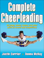 Complete Cheerleading : 71 Activities - Justin Carrier