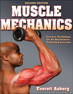 Muscle Mechanics - Everett Aaberg