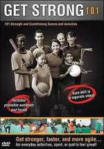 Get Strong 101 DVD : 101 Strength & Cond Games & Activities - Engage Communications Inc