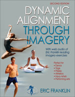 Dynamic Alignment Through Imagery - Eric Franklin