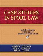 Case Studies in Sport Law - Andrew Pittman