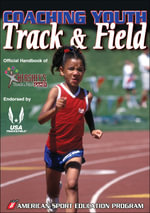 Coaching Youth Track and Field : Official Handbook of Hershey's Track and Field Games - ASEP