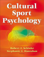 Cultural Sport Psychology - Dr. Robert Schinke