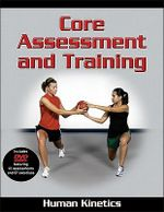 Core Assessment and Training - Human Kinetics