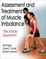 Assessment and Treatment of Muscle Imbalance : The Janda Approach - Phil Page