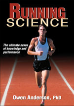 Running Science : Realising the Olympic Dream - Owen Anderson