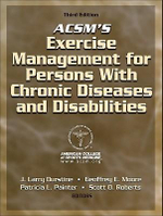 ACSM's Exercise Management for Persons with Chronic Disease and Disabilities : 3rd Edition - ACSM
