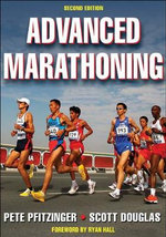 Advanced Marathoning - Pete Pfitzinger