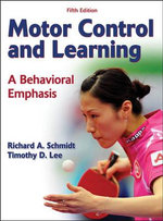 Motor Control and Learning : A Behavioral Emphasis - Richard A. Schmidt