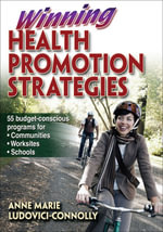 Winning Health Promotion Strategies - Anne Marie Ludovici-Connolly