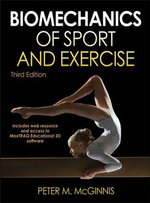 Biomechanics of Sport and Exercise : Policy, Intervention and Participation - Peter M. McGinnis