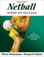 Netball : Steps to Success - Wilma Shakespear
