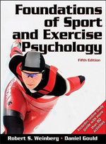 Foundations of Sport and Exercise Psychology - Robert S. Weinberg