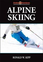 Alpine Skiing - Ronald W. Kipp
