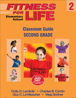 Fitness for Life: Elementary School 2 : Classroom Guide Second Grade - Dolly D Lambdin