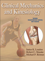 Clinical Mechanics and Kinesiology - Janice K. Loudon