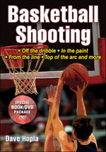 Basketball Shooting : Off the Dribble, In the Paint, From the Line, Top of the Arc and more - Dave Hopla