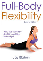 Full-body Flexibility - Jay Blahnik